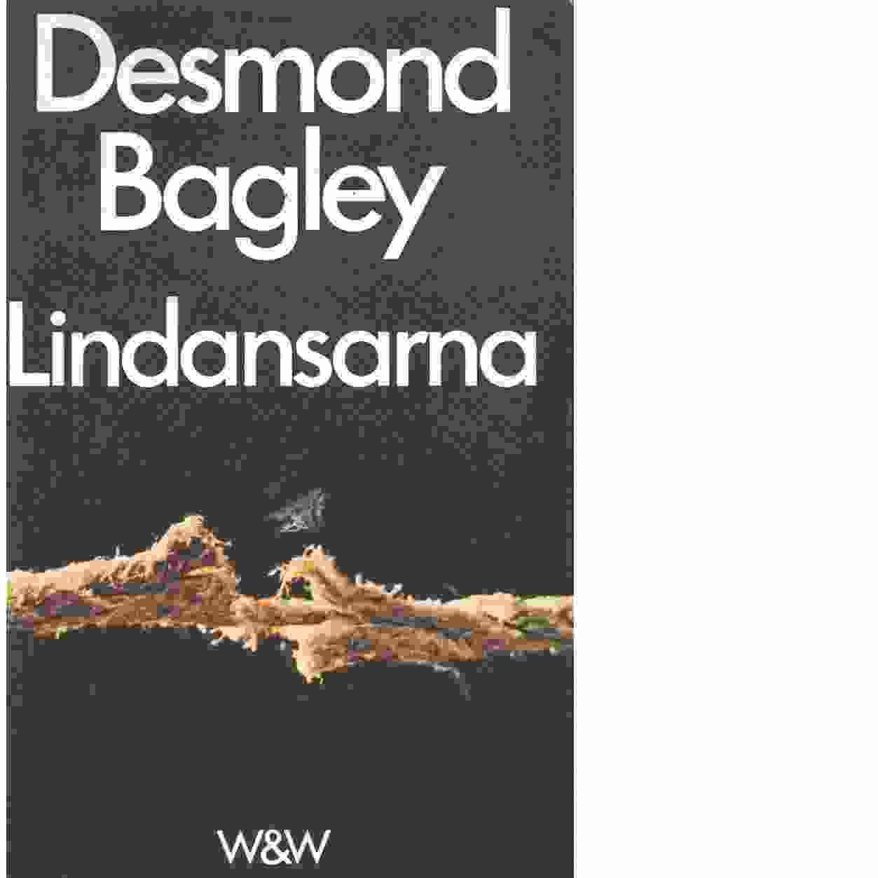 Lindansarna - Bagley, Desmond