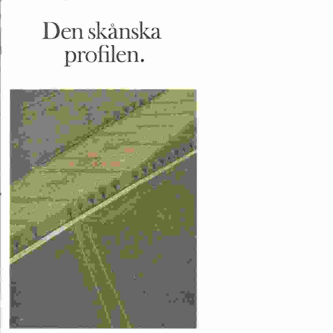 Den skånska profilen - Red. Skånska sparbanksföreningen