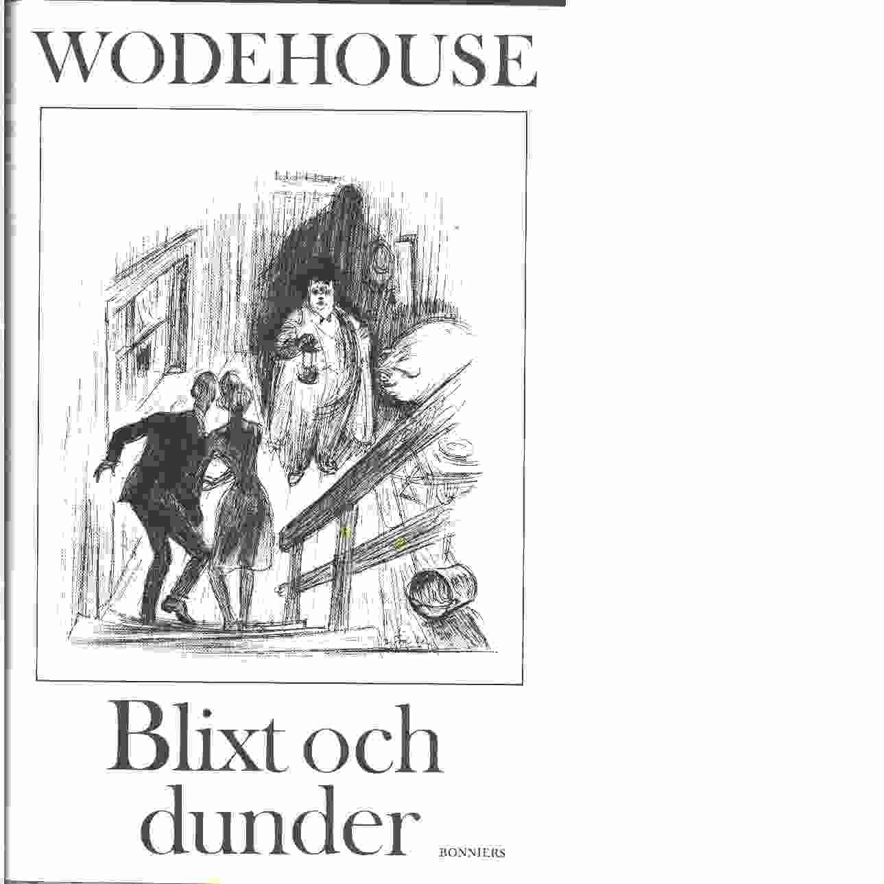 Blixt och dunder - Wodehouse, P. G.