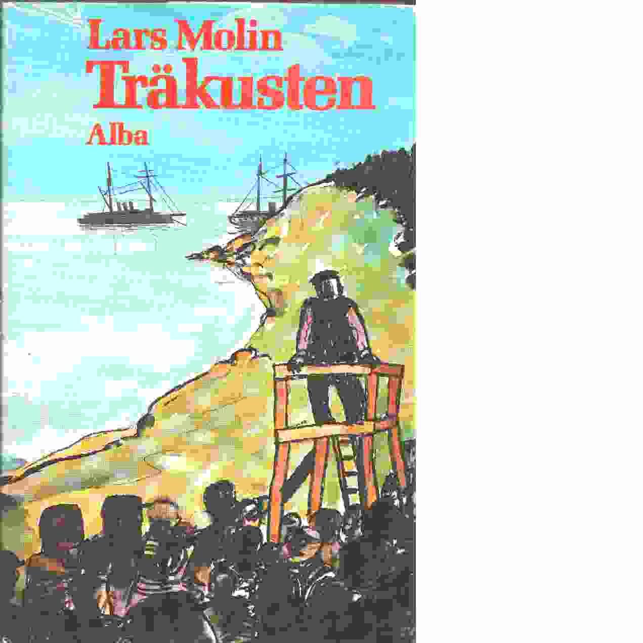 Träkusten - Molin, Lars