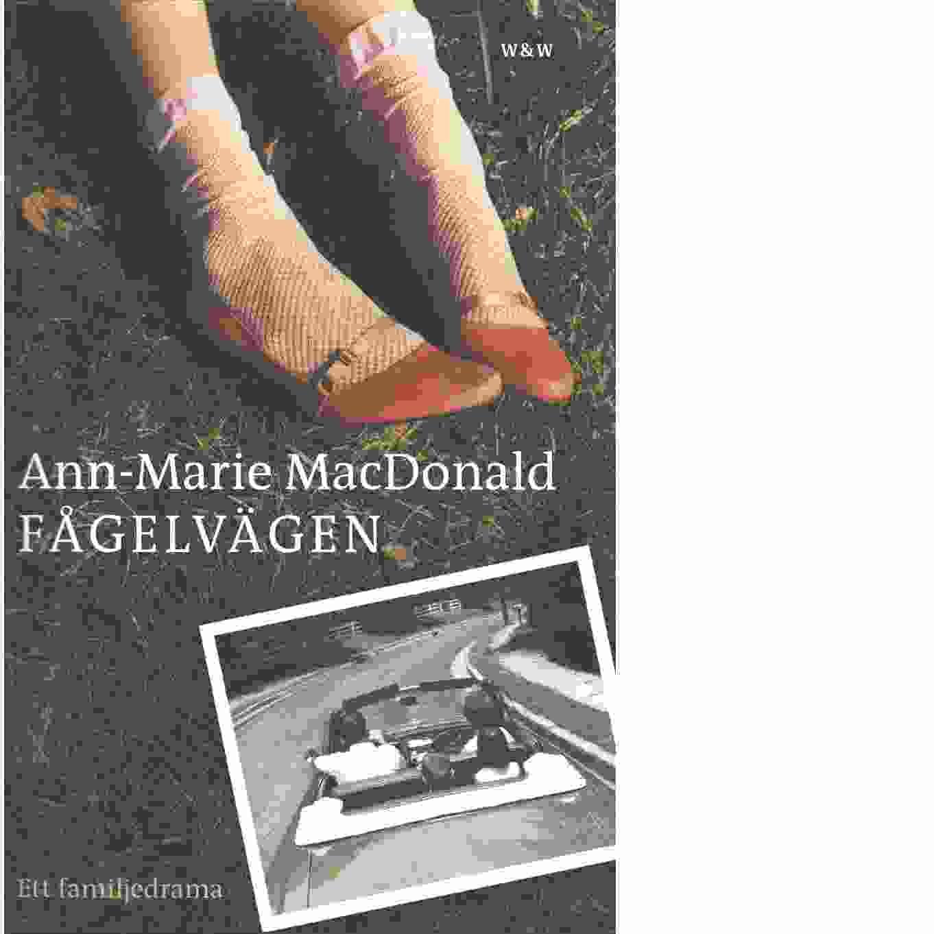 Fågelvägen - MacDonald, Ann-Marie