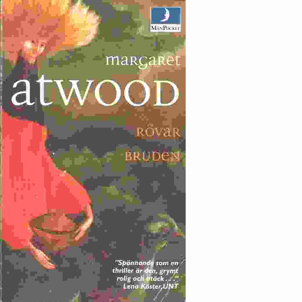 Rövarbruden - Atwood, Margaret