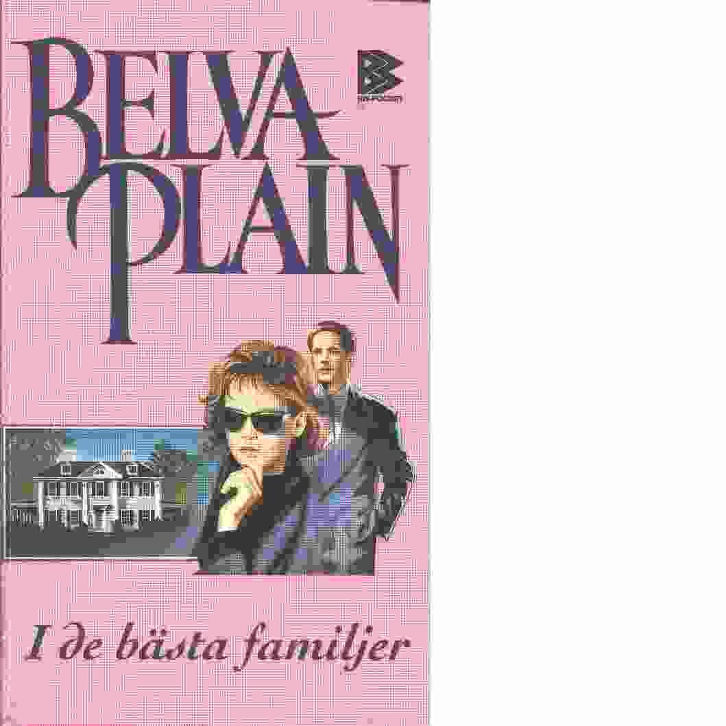 I de bästa familjer - Plain, Belva