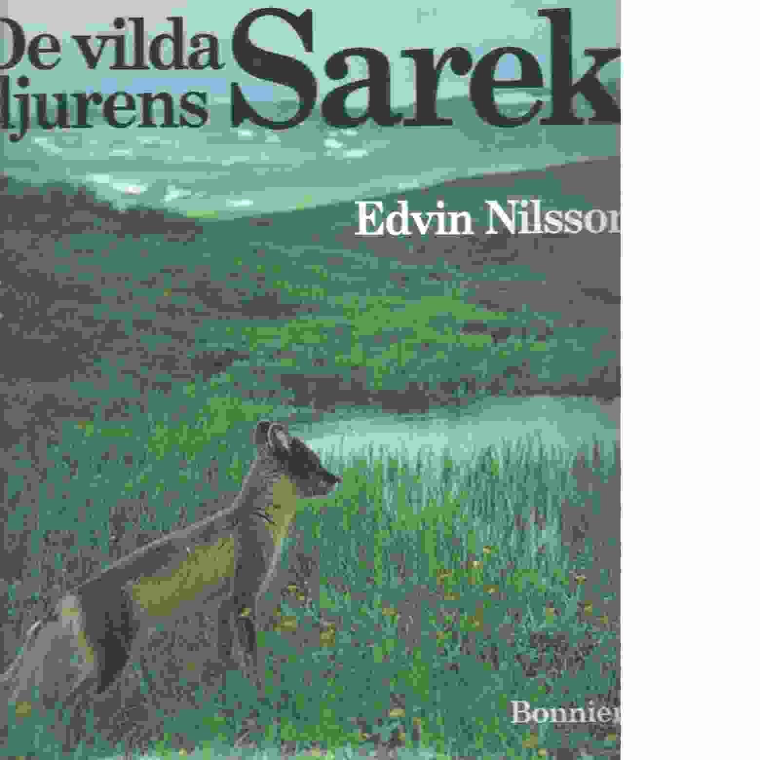 De vilda djurens Sarek - Nilsson, Edvin