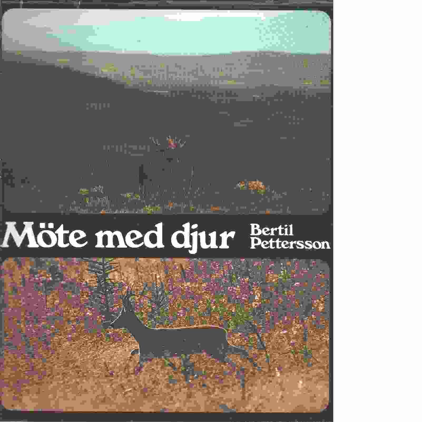 Möte med djur - Pettersson, Bertil