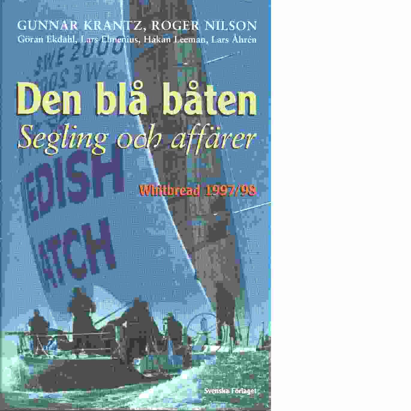 Den blå båten : segling och affärer : Whitbread 1997-98 - Krantz, Gunnar och Nilson, Roger