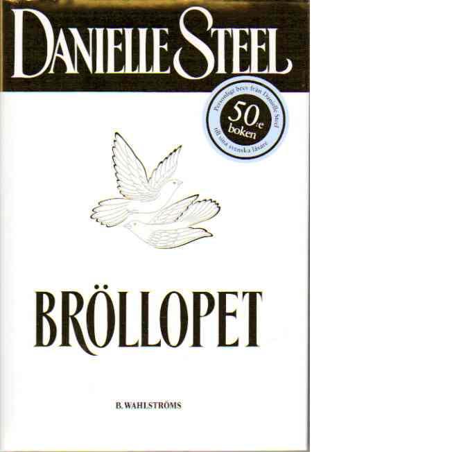Bröllopet - Steel, Danielle