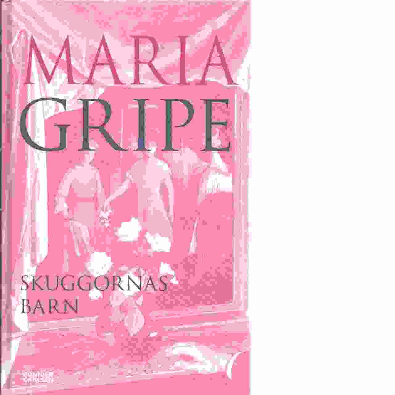 Skuggornas barn - Gripe, Maria
