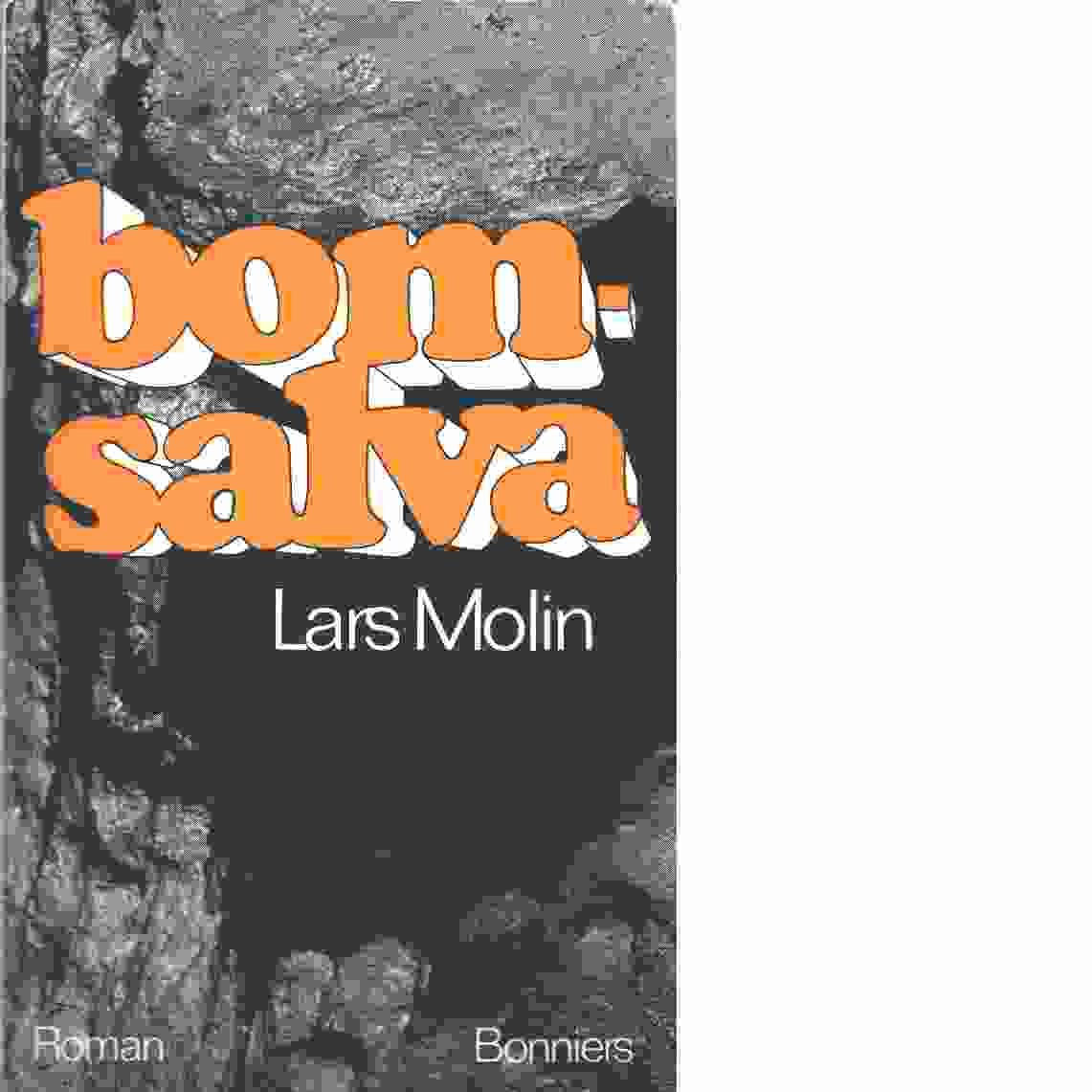 Bomsalva - Molin, Lars