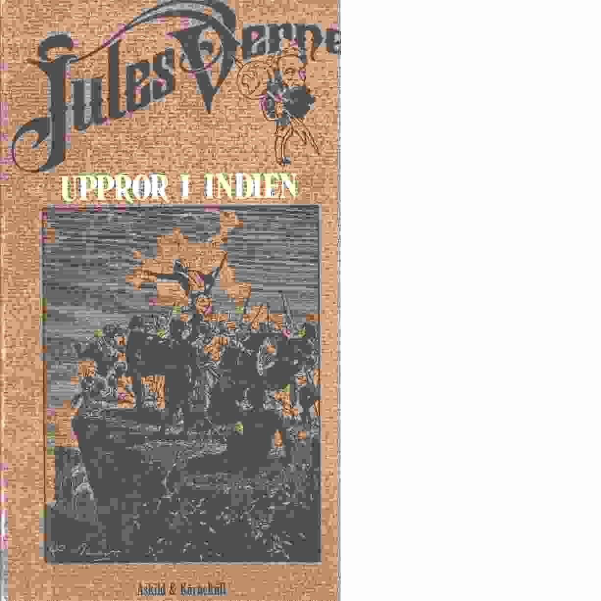 Uppror i Indien - Verne, Jules