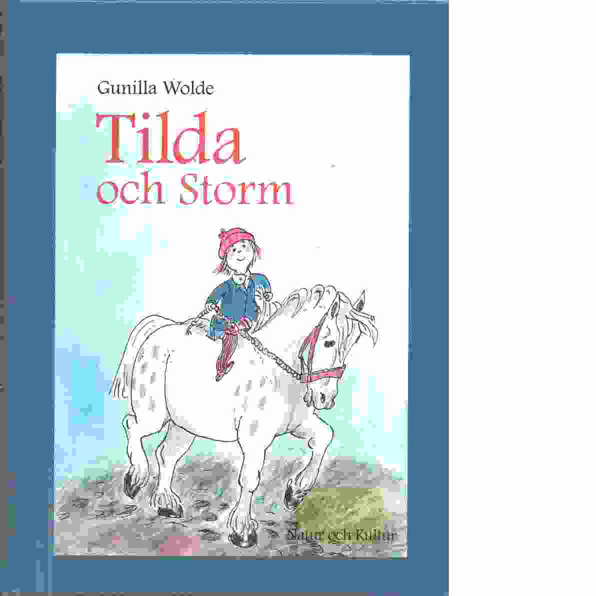 Tilda och Storm - Wolde, Gunilla