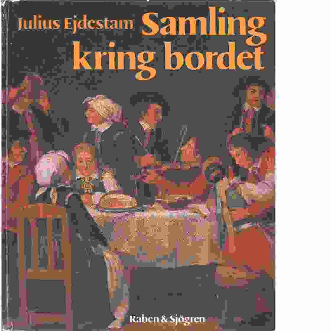Samling kring bordet - Ejdestam, Julius