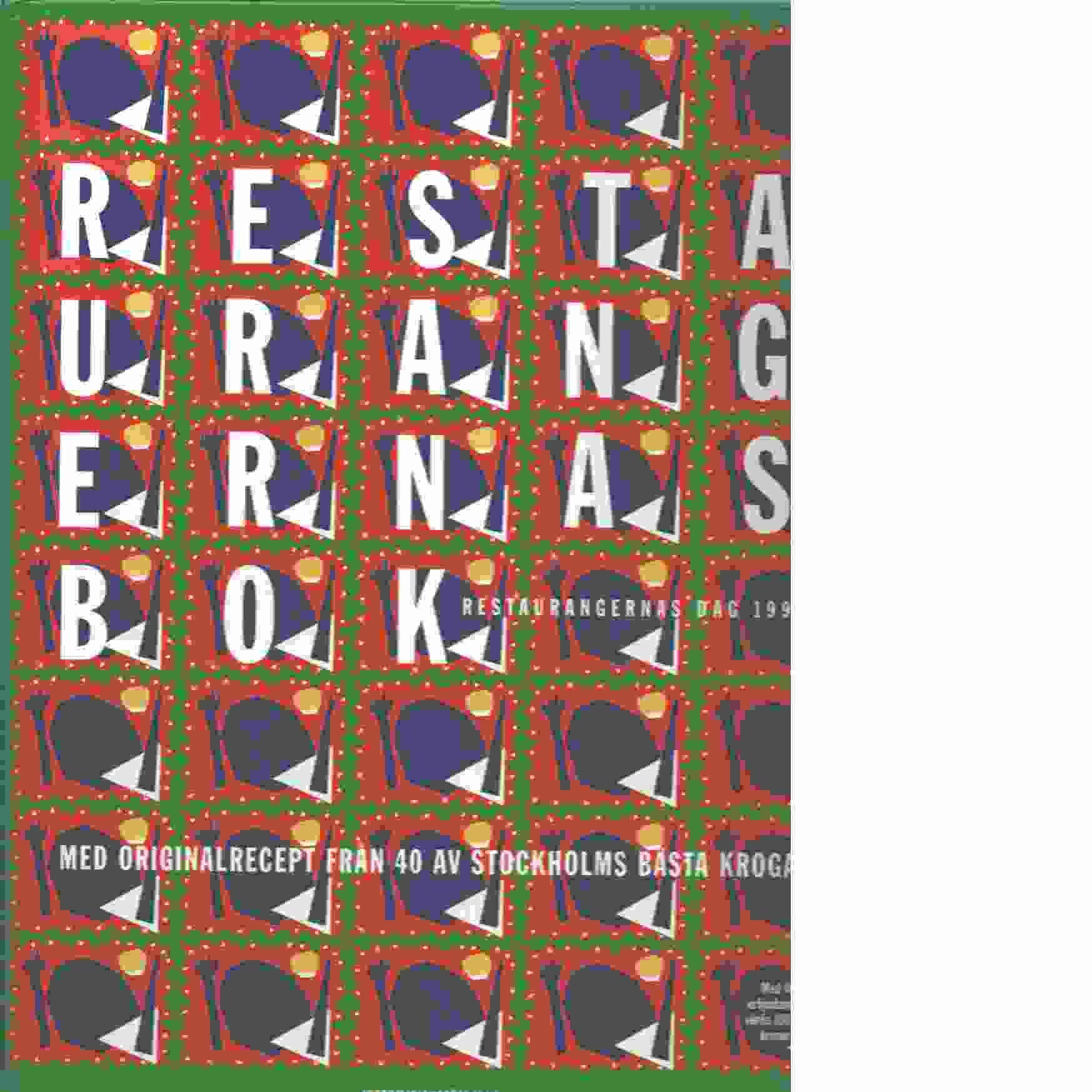 Restaurangernas bok - Erikson, Cristina och Triberg, Annica