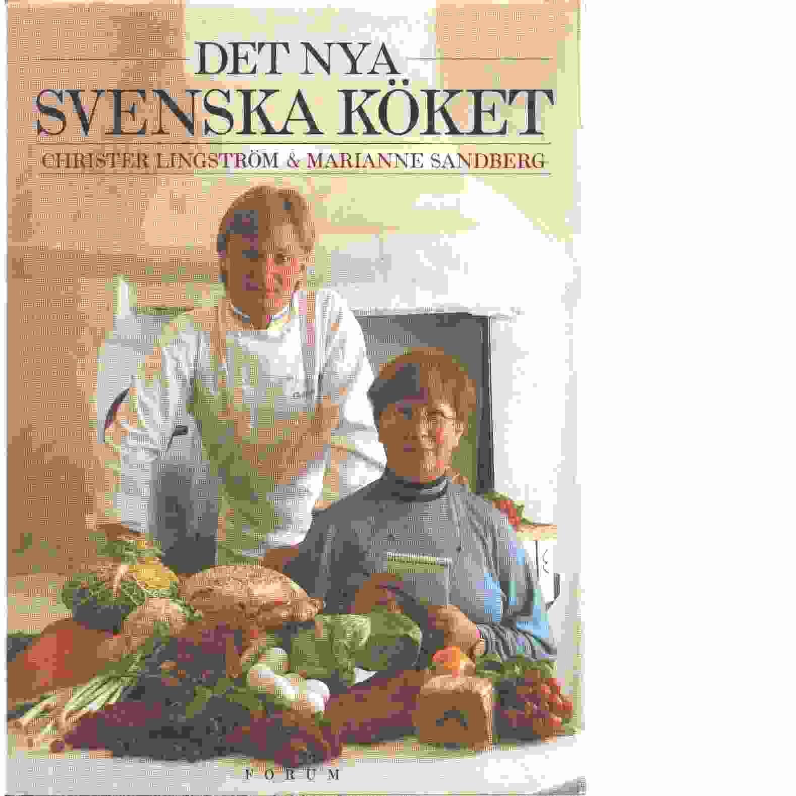Det nya svenska köket - Lingström, Christer och  Sandberg, Marianne