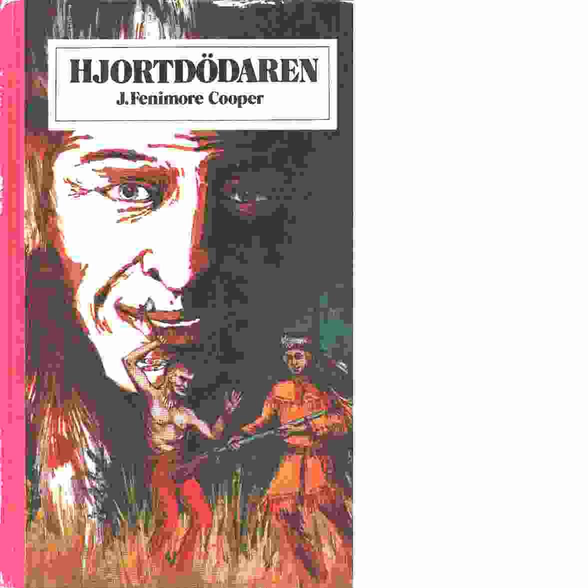 Hjortdödaren - Cooper, James Fenimore