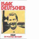 Stalin : en politisk biografi - Deutscher, Isaac