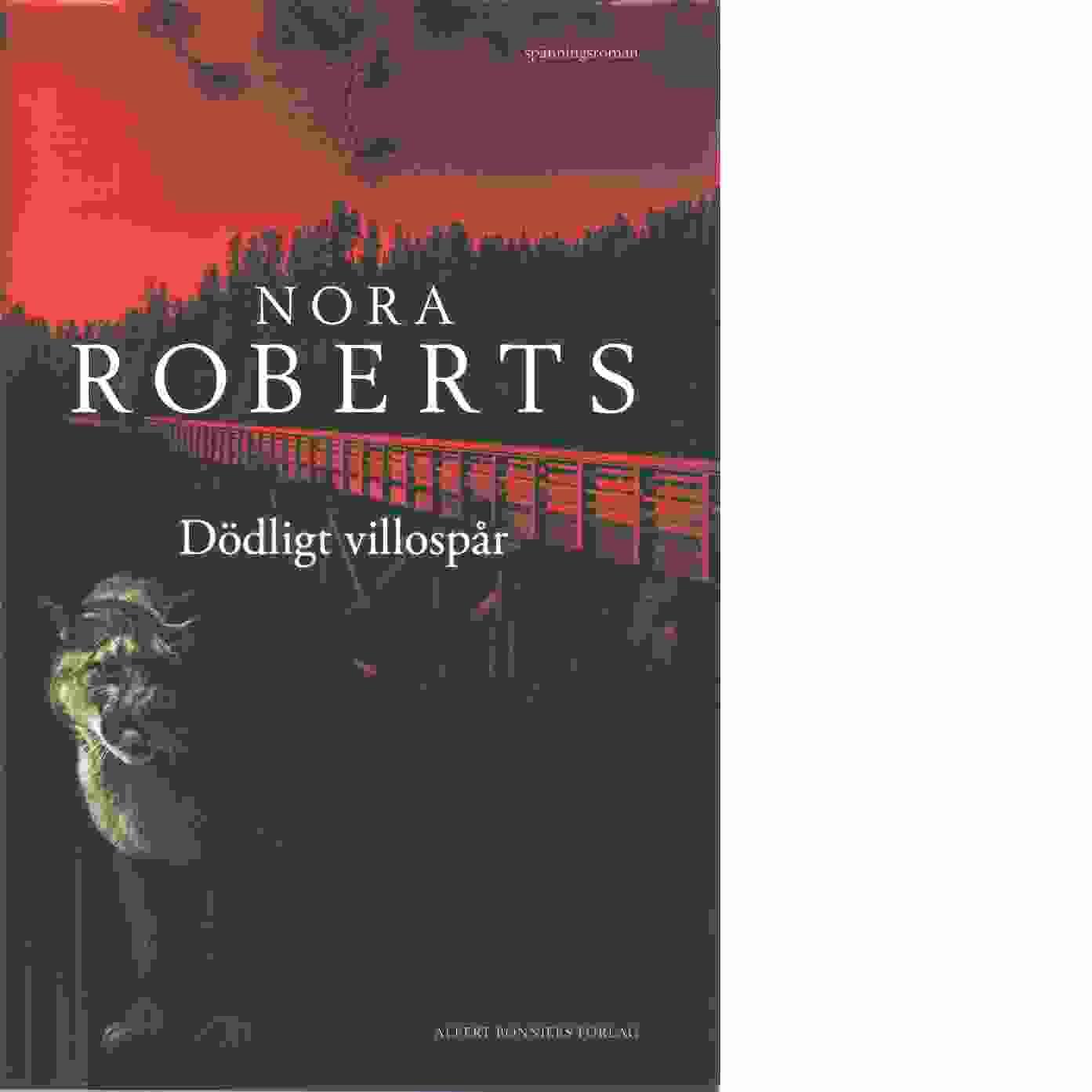 Dödligt villospår - Roberts, Nora