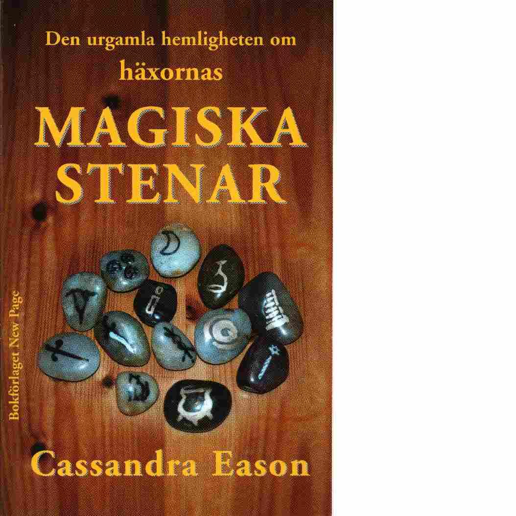Den urgamla hemligheten om häxornas magiska stenar - Eason, Cassandra