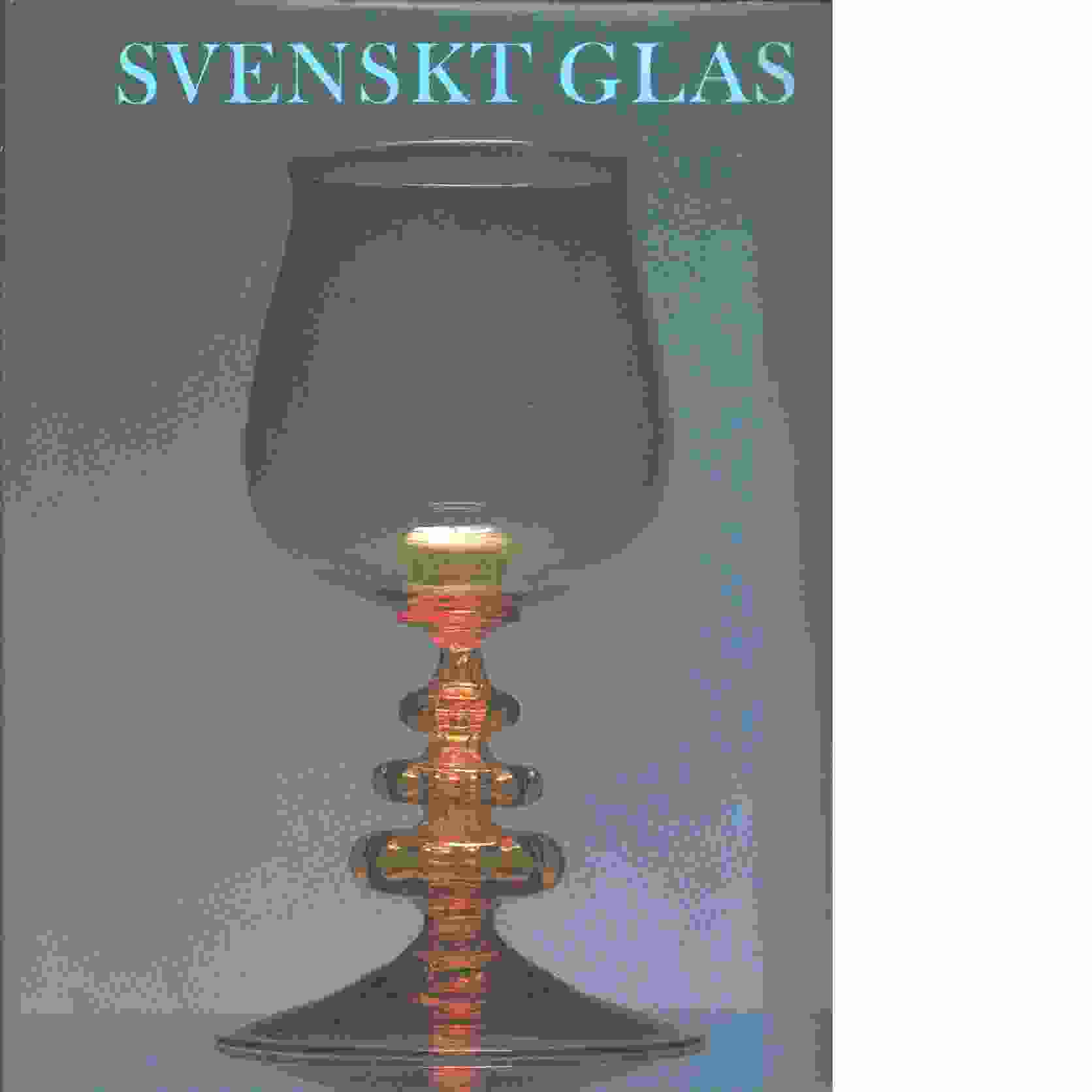 Svenskt glas - Red. Brunius, Jan