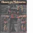 Husen på malmarna : en bok om Stockholm - Red.