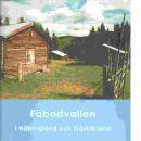 Fäbodvallen i Hälsingland och Gästrikland - Gagge, Ann Christin