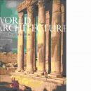 World architecture : an illustrated history -  Lloyd, Seton och   Copplestone, Trewin