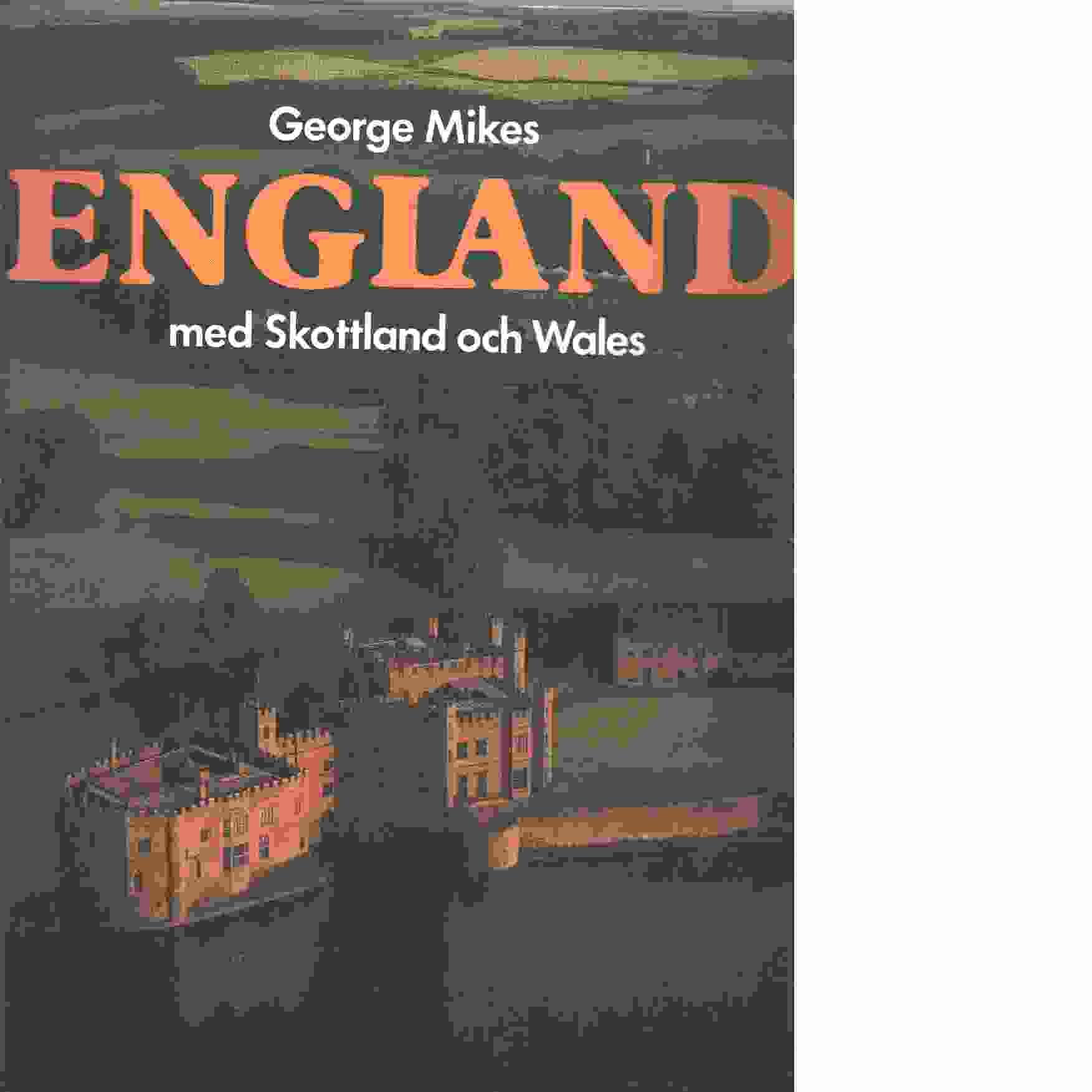England med Skottland och Wales - Mikes, George