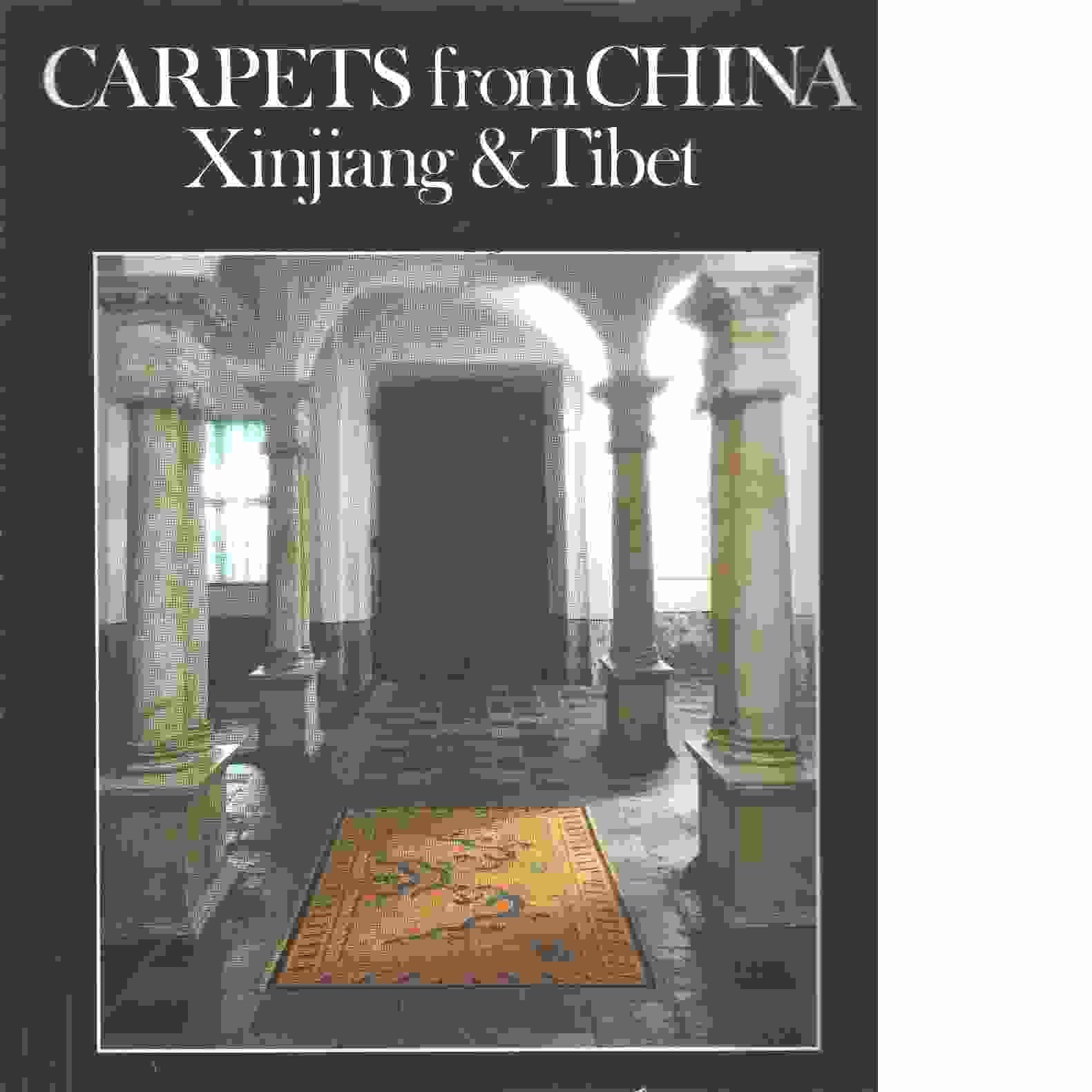 Carpets from China, Xinjiang & Tibet - Larsson, Lennart