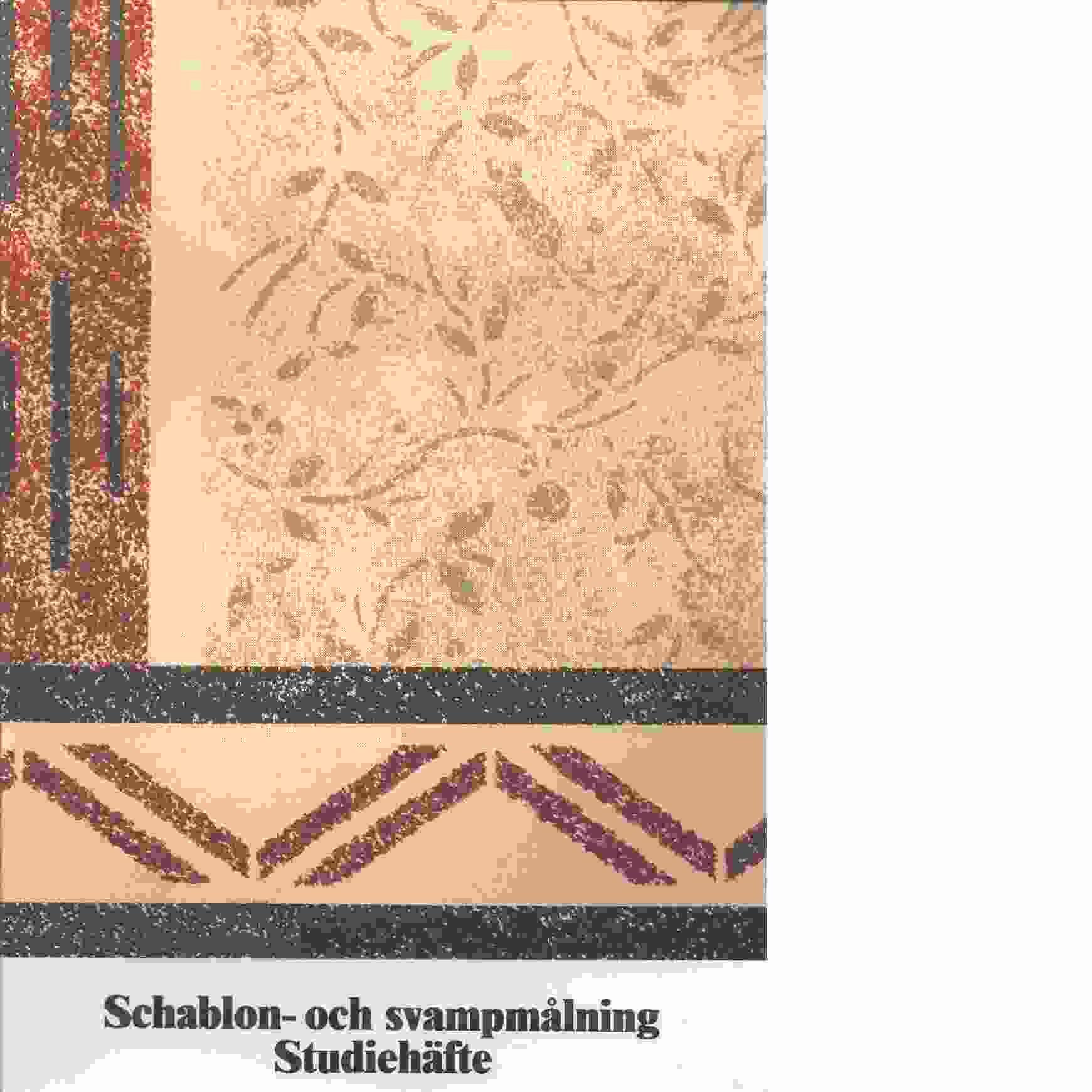 Studiehäfte i schablonmålning och svampmålning - Enberg, Kristina och Fridell Anter, Karin
