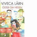 Öster om Heden - Lärn, Viveca