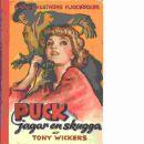 Puck jagar en skugga : berättelse för flickor - Wickers, Tony