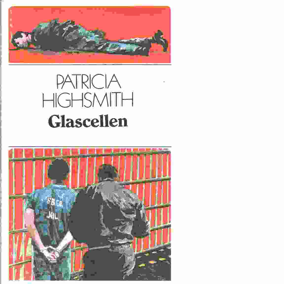 Glascellen - Highsmith, Patricia