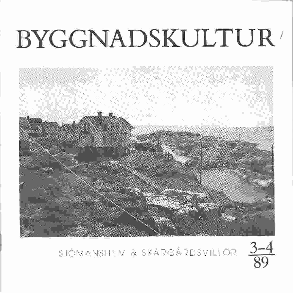 Byggnadskultur 3-4 : meddelande från Svenska föreningen för byggnadsvård - Red.