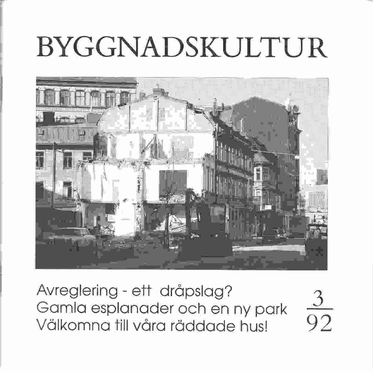 Byggnadskultur 3/92 : meddelande från Svenska föreningen för byggnadsvård - Red.
