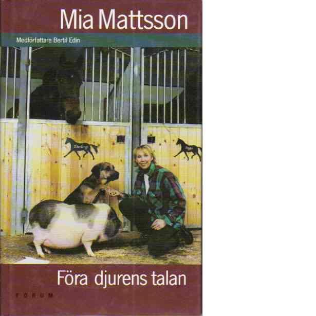 Föra djurens talan - Mattsson, Mia