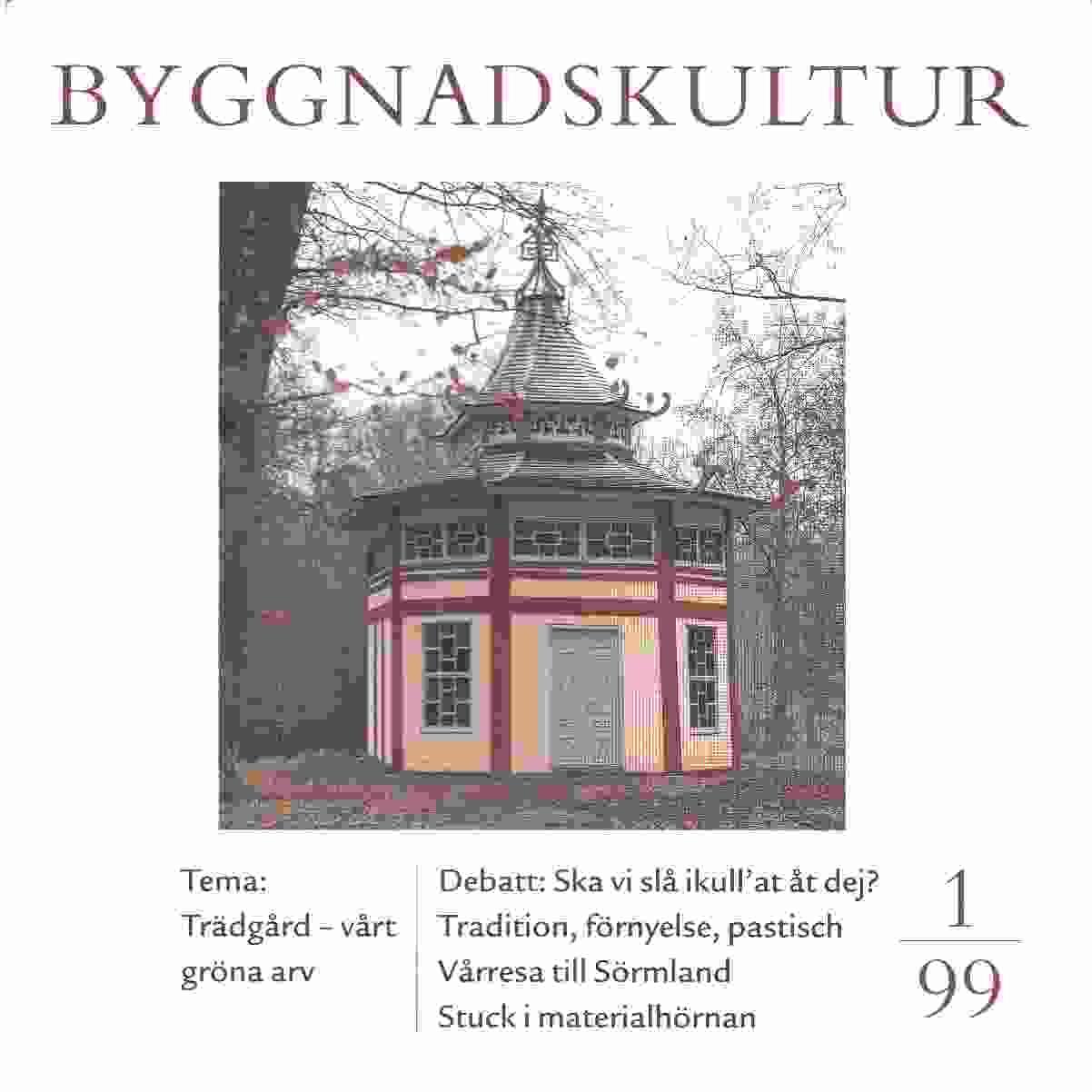 Byggnadskultur 1  : meddelande från Svenska föreningen för byggnadsvård - Red.