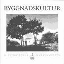 Byggnadskultur 1/88  : meddelande från Svenska föreningen för byggnadsvård - Red.