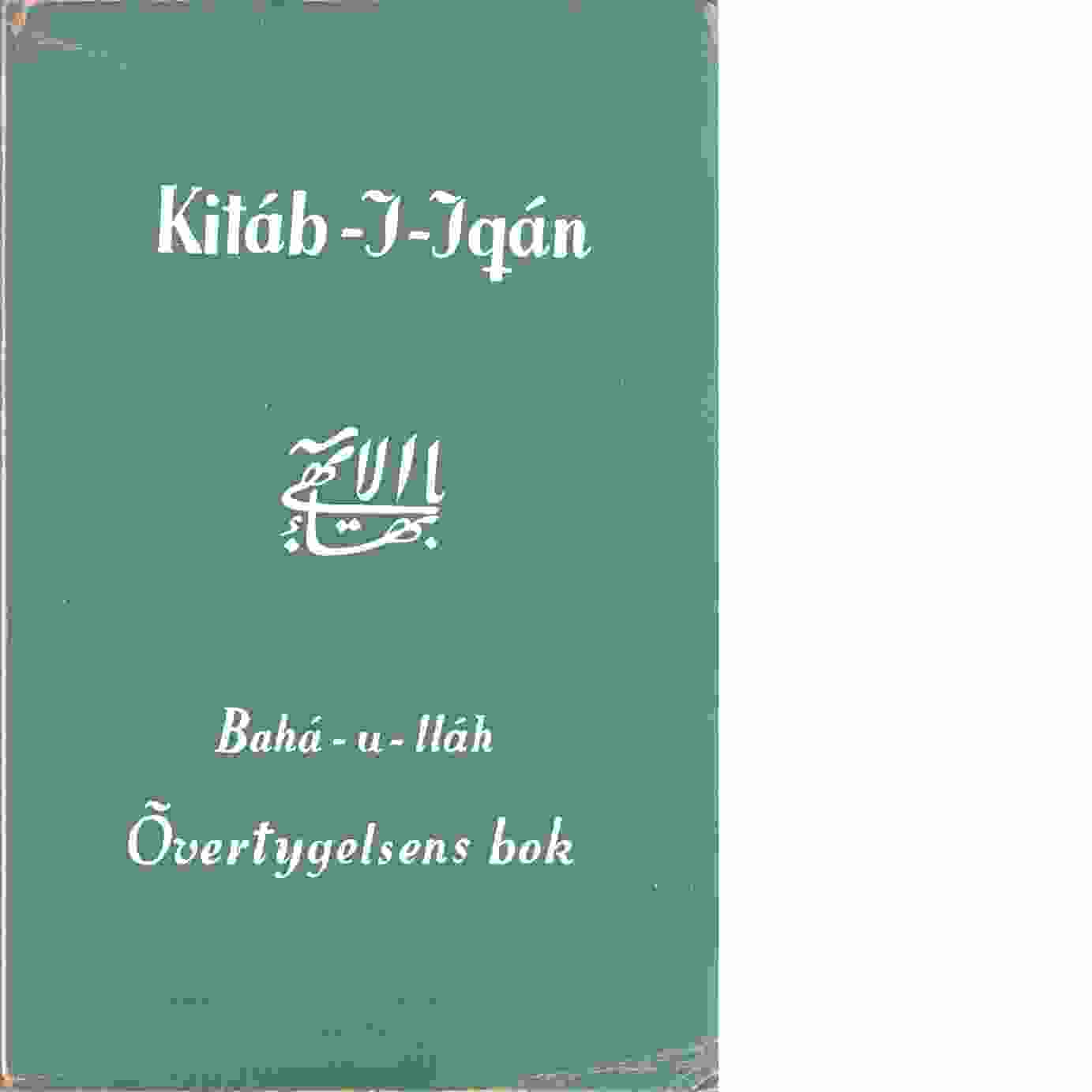 Övertygelsens bok (The Kitáb-i-iqán) - Bahaullah