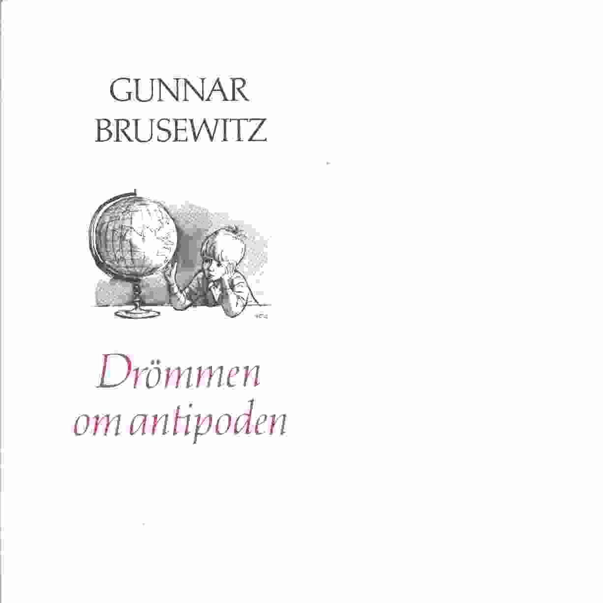 Drömmen om antipoden : dagboksblad från Tasmanien - Brusewitz, Gunnar