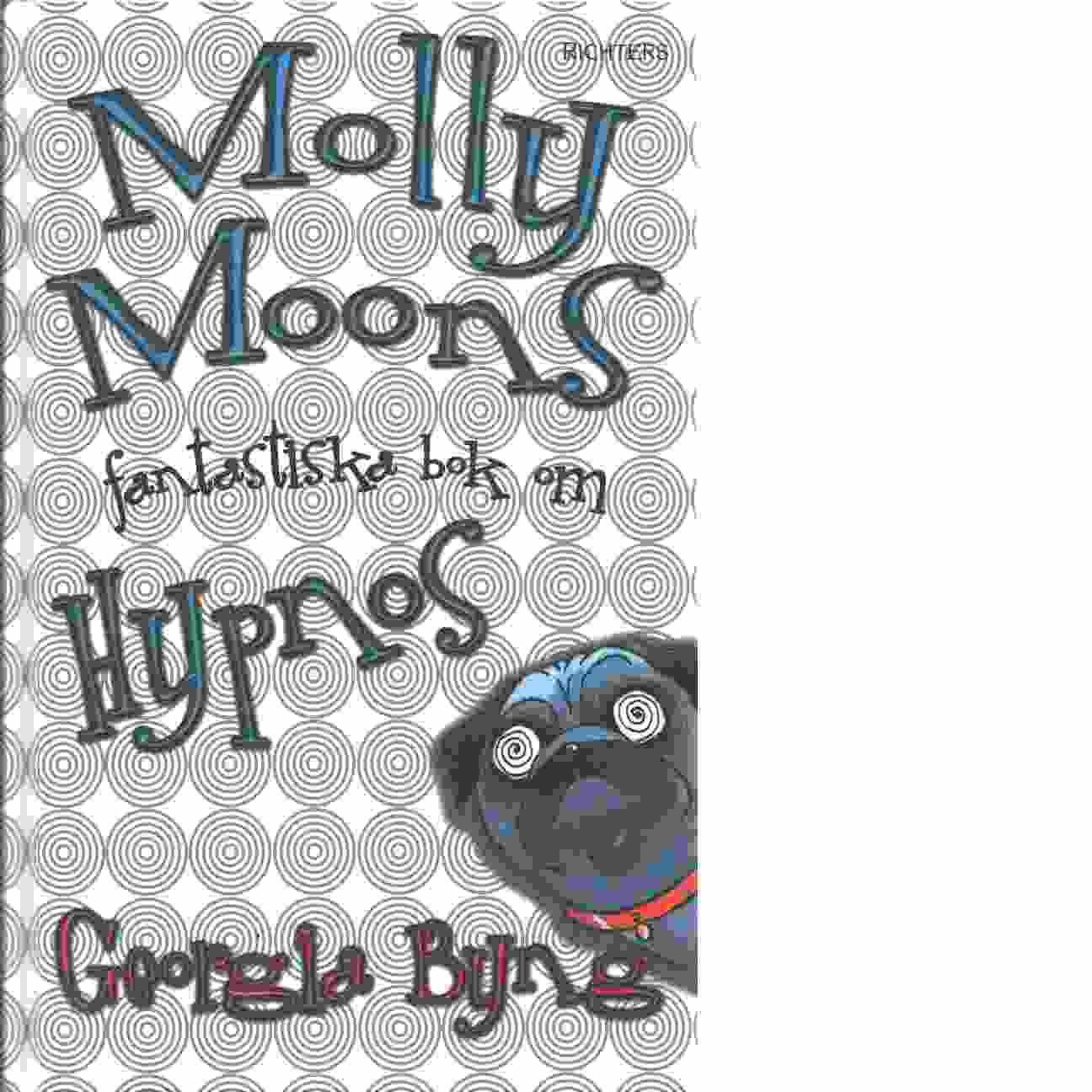 Molly Moons fantastiska bok om hypnos - Byng, Georgia