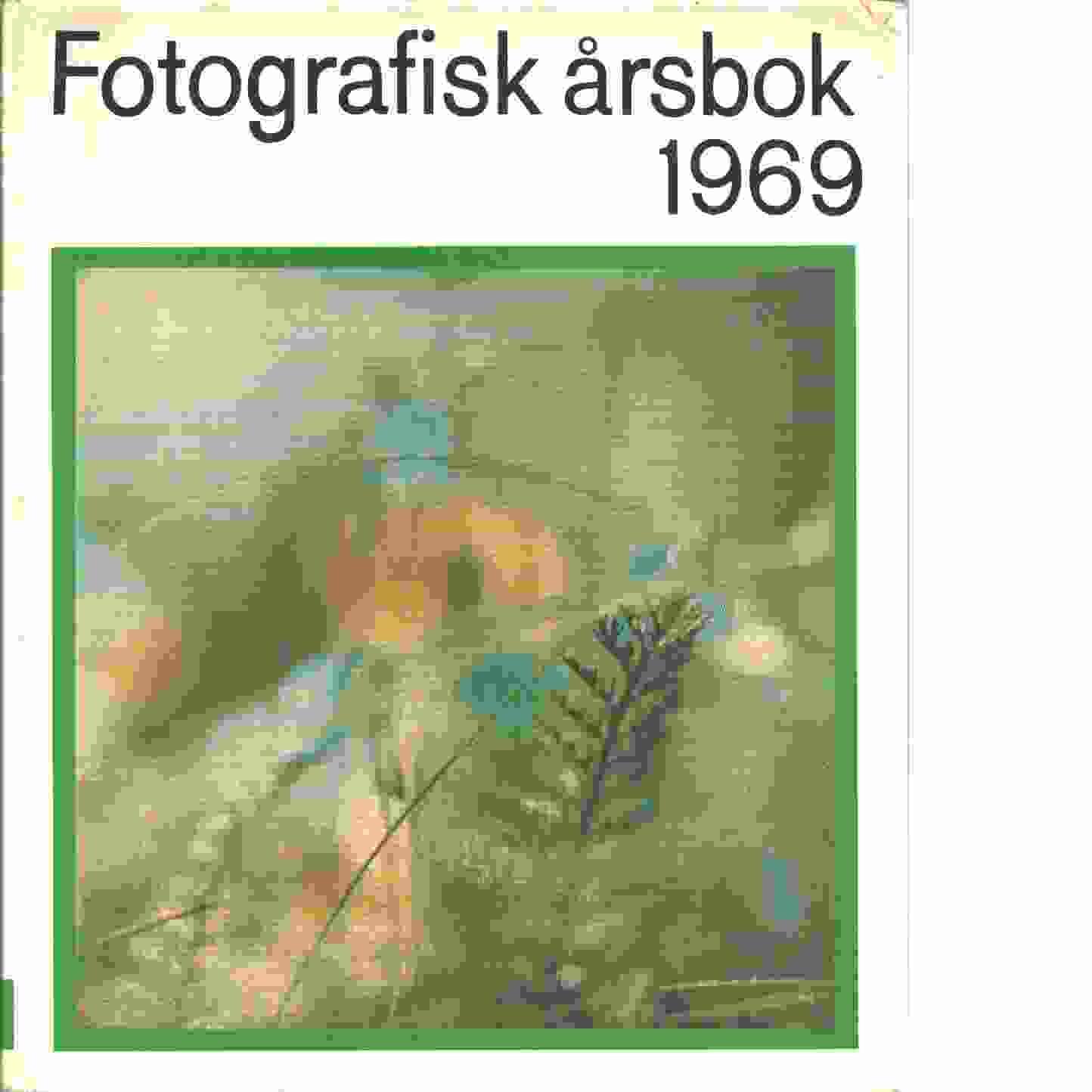 Fotografisk årsbok.  1969 - Red.