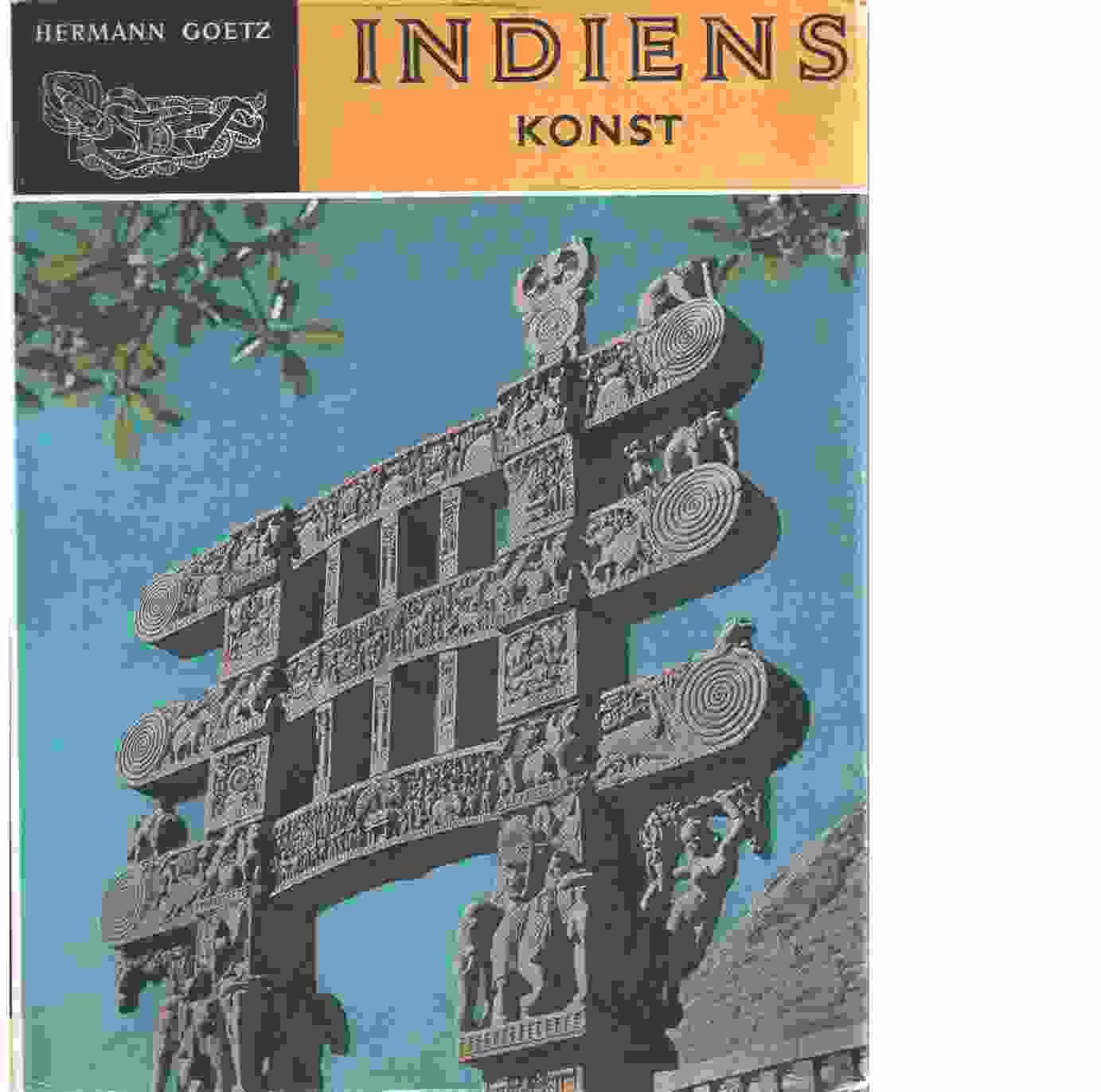 Indiens konst genom femtusen år : med 68 färgreproduktioner - Goetz, Hermann