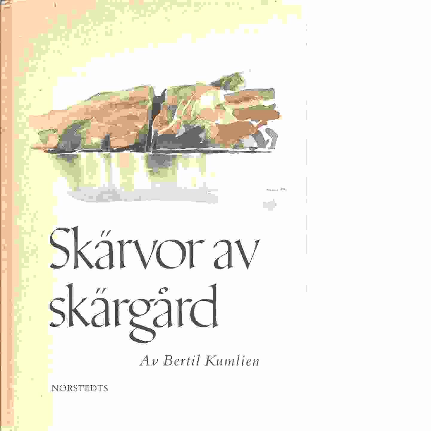 Skärvor av skärgård - Kumlien, Bertil
