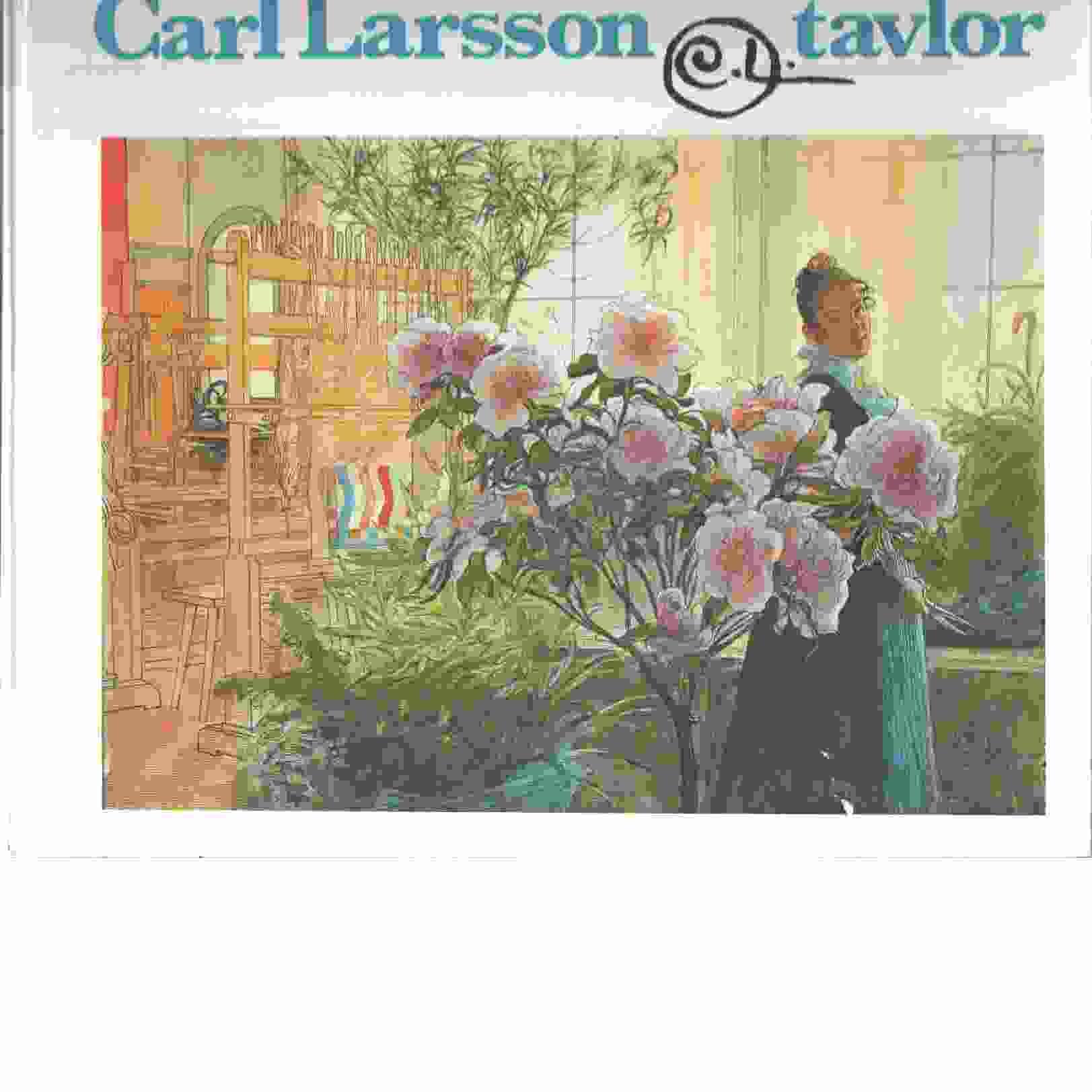 Carl Larsson-tavlor / [förord och biografi av Stig Ranström] - Larsson, Carl