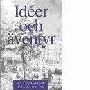Idéer och äventyr : en antologi om svenskt 1700-tal - Red. Bergsten, Magnus