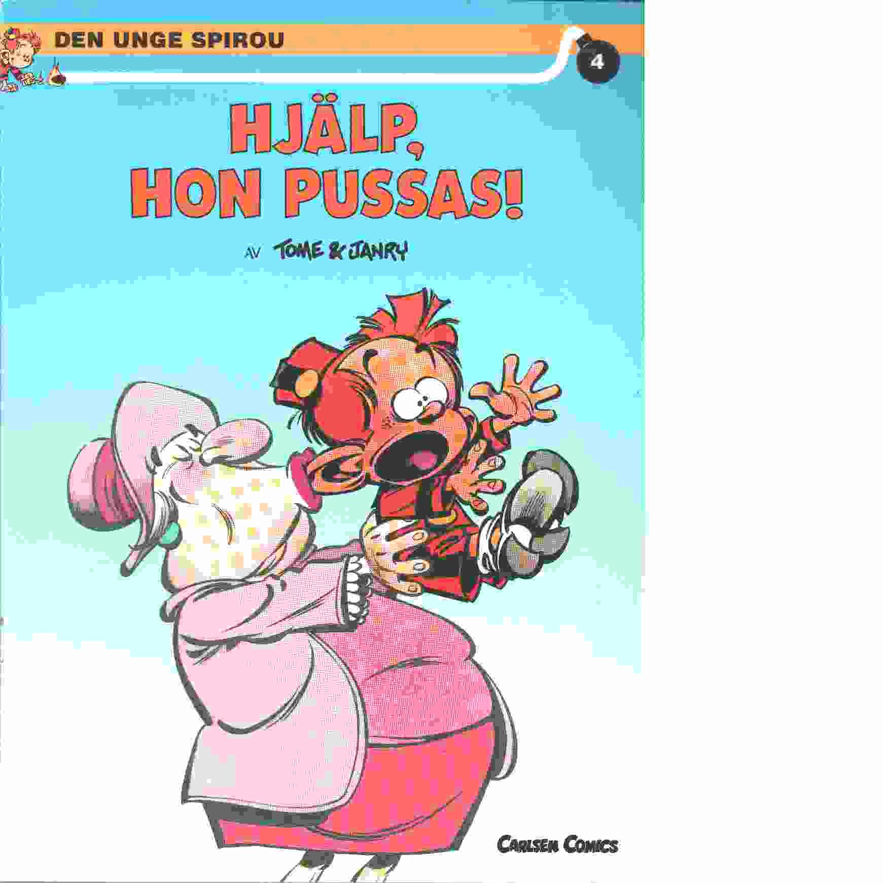 Den unge Spirou 4 : Hjälp, hon pussas! - Tome och Janry