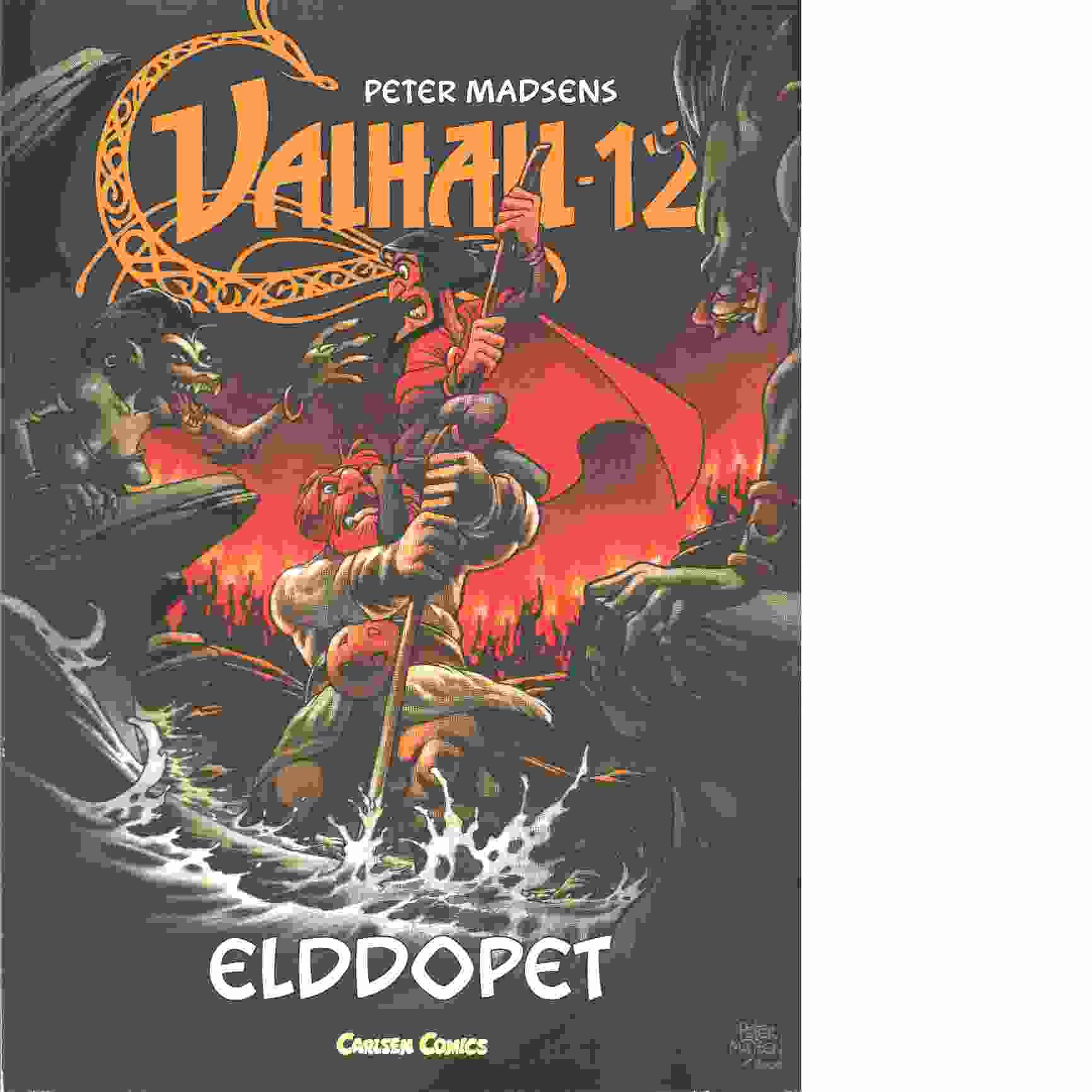 Valhall 12 : Elddopet - Madsen, Peter  och Kure, Henning