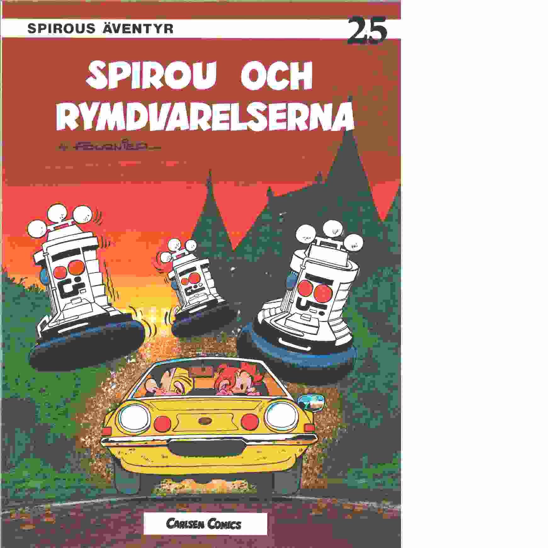 Spirous äventyr 25 : Spirou och rymdvarelserna - Fournier, Jean Claude och Franquin, André