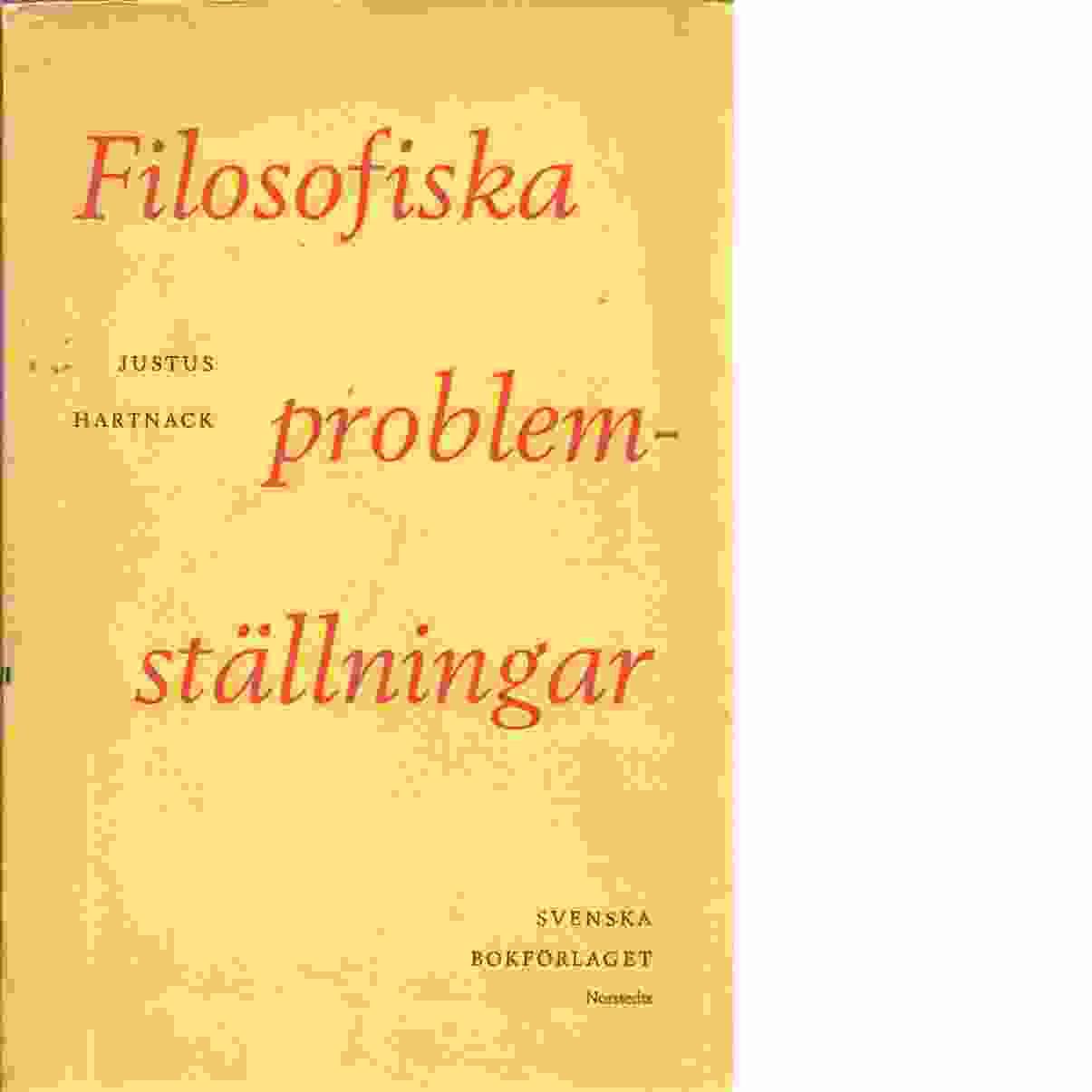 Filosofiska problemställningar - Hartnack, Justus
