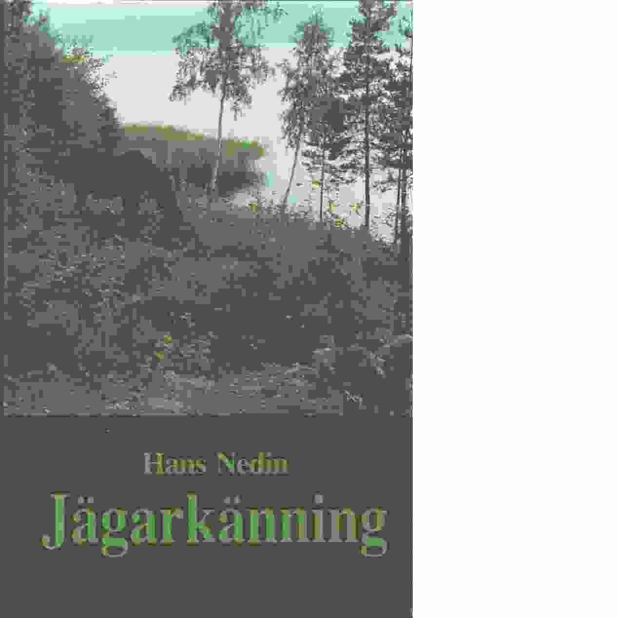 Jägarkänning - Nedin, Hans